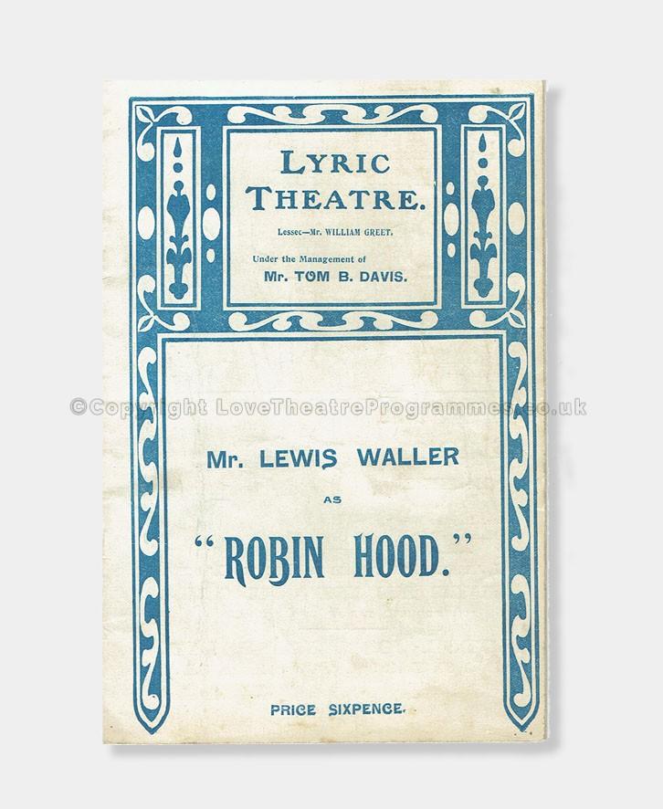 Lyric love robin hood lyrics : 1906 - Lyric Theatre - Robin Hood - Love Theatre Programmes