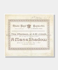 1890 A MAN'S SHADOW Theatre Royal Haymarket