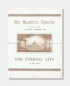 1902 THE ETERNAL CITY His Majesty's Theatre
