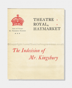 1906 - Theatre Royal Haymarket - Indecision of Mr. Kingsbury