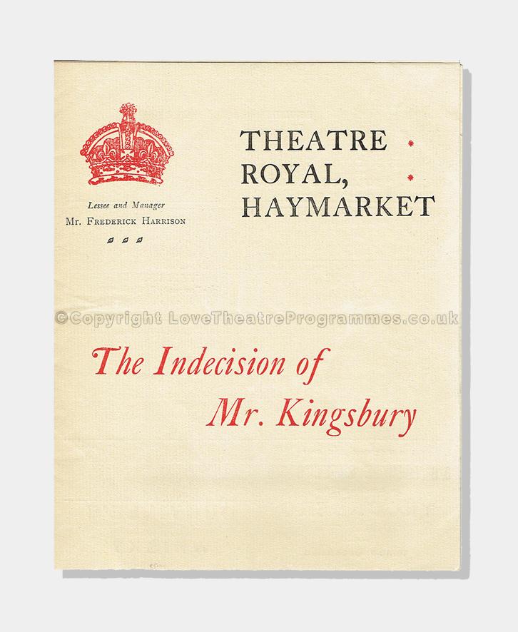 1906 - Theatre Royal Haymarket - Indecision of Mr. Kingsbury
