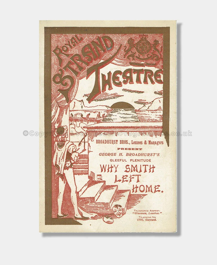 1889 ROYAL STRAND THEATRE Why Mr Smith Left Home