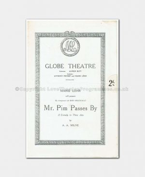 1922 Globe Theatre, Mr Pim Passes By