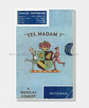 1934 YES MADAM London Hippodrome