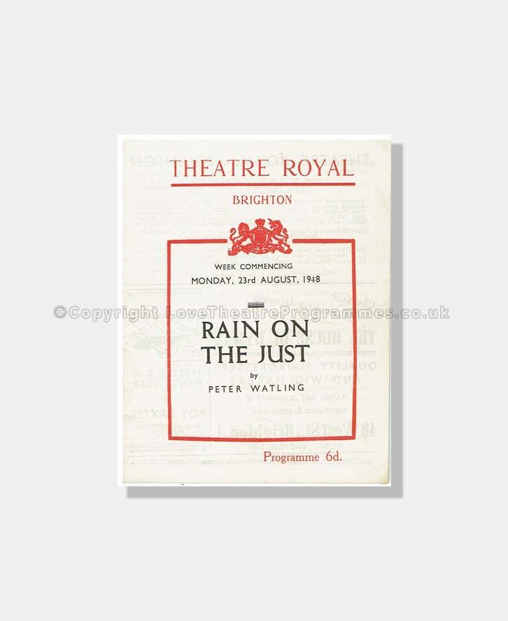 1948 - Theatre Royal, Brighton - Rain on the Just