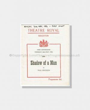 1952 SHADOW OF A MAN Theatre Royal Brighton