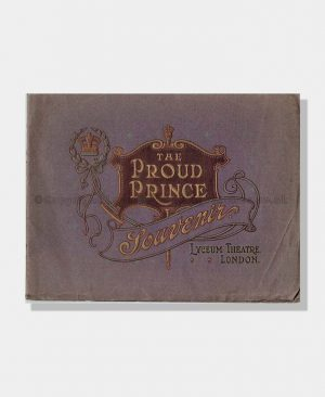 1909 THE PROUD PRINCE Lyceum Theatre