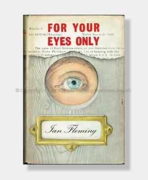 Ian Fleming FOR YOUR EYES ONLY 1st Edition