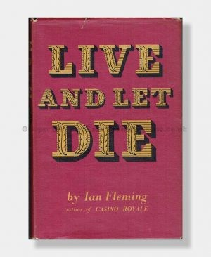 LIVE AND LET DIE Ian Fleming First Edition 1st Set
