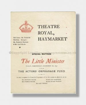 1897 THE LITTLE MINISTER Theatre Royal Haymarket (Charity)