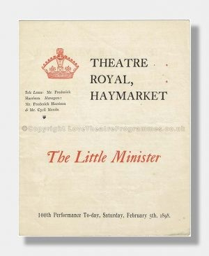 1898 THE LITTLE MINISTER Theatre Royal Haymarket 100th Performance