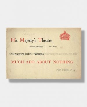 1905 MUCH ADO ABOUT NOTHING His Majesty's Theatre