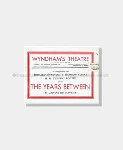 1945 THE YEARS BETWEEN Wyndham's Theatre Daphne Du Maurier