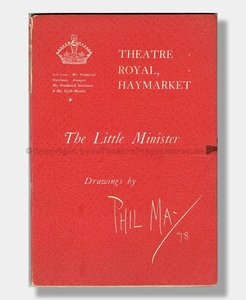 1897 THE LITTLE MINISTER Theatre Royal Haymarket PHIL MAY SOUVENIR