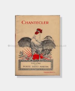 1910, Theatre Programme, Theatre de la Porte-Saint Martin, Chantecler, theatre memorabilia, buy theatre programmme