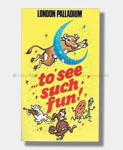 1971 TO SEE SUCH FUN London Palladium