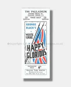 1944 HAPPY AND GLORIOUS The Palladium